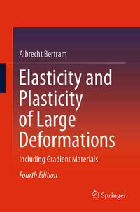 Elasticity and Plasticity of Large Deformations