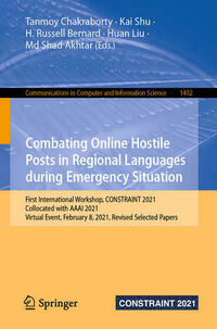Combating Online Hostile Posts in Regional Languages during Emergency Situation