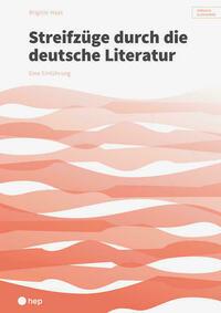 Streifzüge durch die deutsche Literatur (Print inkl. eLehrmittel)