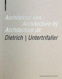 Architektur von Dietrich | Untertrifaller /...