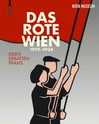 Das Rote Wien – 1919 bis 1934