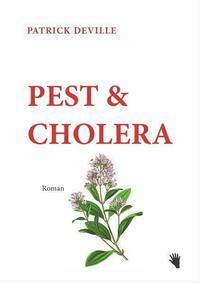 Pest & Cholera