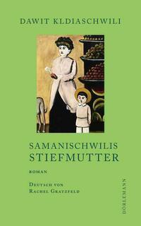 Samanischwilis Stiefmutter