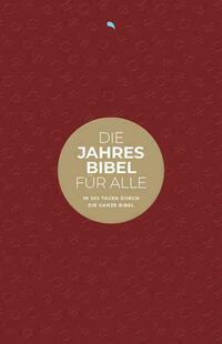 Die Jahresbibel für alle - Red Edition