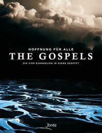 Hoffnung für alle. Die Bibel: The Gospels