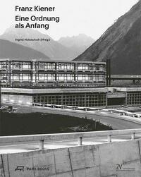 Franz Kiener – Eine Ordnung als Anfang