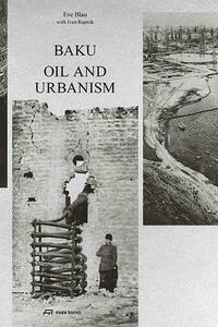 Baku – Oil and Urbanism