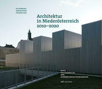 Architektur in Niederösterreich 2010–2020
