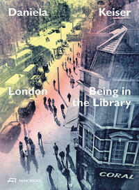 London – Being in the Library