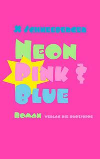 Neon Pink & Blue