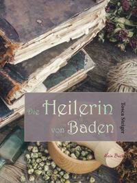 Die Heilerin von Baden