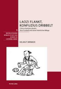 Laozi flankt, Konfuzius dribbelt