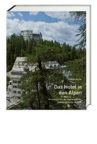 Das Hotel in den Alpen