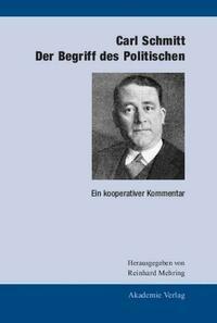 Carl Schmitt: Der Begriff des Politischen