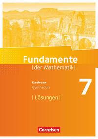 Fundamente der Mathematik - Sachsen - 7. Schuljahr
