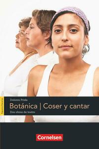 Espacios literarios / B1 - Botánica, Coser y cantar