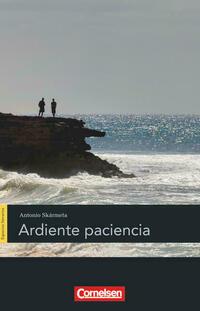 Espacios literarios / B2 - Ardiente paciencia