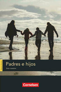 Espacios literarios / B1 - Padres e hijos