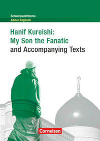 Schwerpunktthema Abitur Englisch / My Son the Fanatic and Accompanying Texts