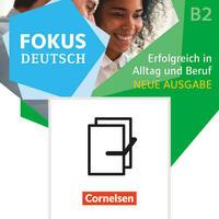 Fokus Deutsch - Allgemeine Ausgabe - B1+/B2