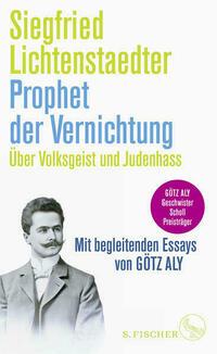 Prophet der Vernichtung. Über Volksgeist und...