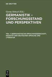 Germanistik - Forschungsstand und...