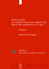 Motif-Index of German Secular Narratives from the Beginning to 1400 / Matière de Bretagne