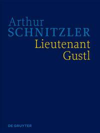 Werke in historisch-kritischen Ausgaben / Lieutenant Gustl