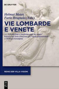 Vie Lombarde e Venete
