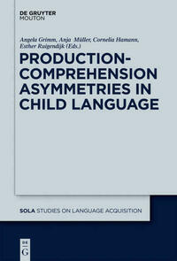 Production-Comprehension Asymmetries in Child...