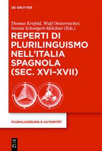 Reperti di plurilinguismo nell'Italia spagnola (sec. XVI-XVII)