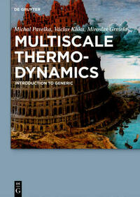 Multiscale Thermo-Dynamics