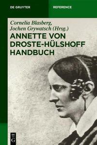 Annette von Droste-Hülshoff Handbuch