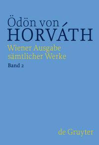 Ödön von Horváth: Wiener Ausgabe...