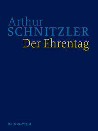 Werke in historisch-kritischen Ausgaben / Der Ehrentag