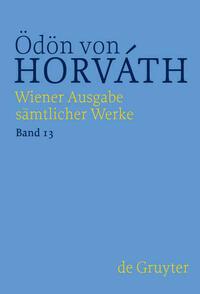 Wiener Ausgabe sämtlicher Werke / Sportmärchen, Kurzprosa und Werkprojekte Prosa