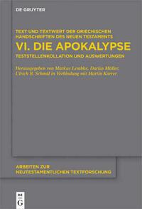 Text und Textwert der griechischen Handschriften des Neuen Testaments / Die Apokalypse