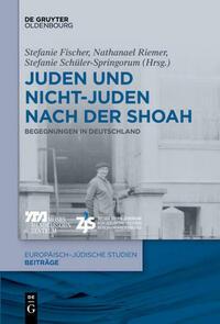 Juden und Nichtjuden nach der Shoah