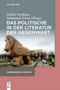 Das Politische in der Literatur der Gegenwart