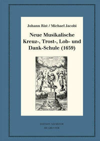 Neue Musikalische Kreuz-, Trost-, Lob- und Dank-Schule (1659)