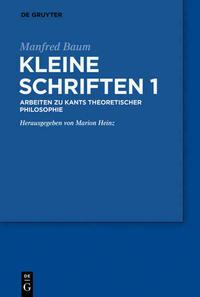 Manfred Baum: Kleine Schriften / Manfred Baum: Kleine Schriften. Band 1