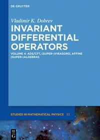 Invariant Differential Operators / AdS/CFT, (Super-)Virasoro, Affine (Super-)Algebras