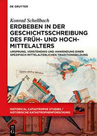 Erdbeben in der Geschichtsschreibung des Früh- und Hochmittelalters