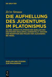Die Aufhellung des Judentums im Platonismus
