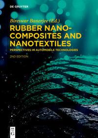 Rubber Nanocomposites and Nanotextiles