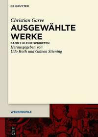 Christian Garve: Ausgewählte Werke