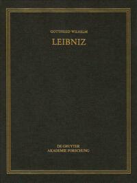 Gottfried Wilhelm Leibniz: Sämtliche Schriften und Briefe. Naturwissenschaftliche,... / Mechanik 1 – Akustik, Elastizität, Festigkeit, Stoß