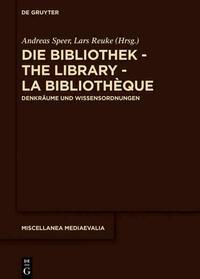Die Bibliothek – The Library – La Bibliothèque
