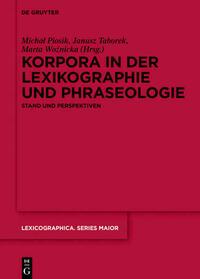 Korpora in der Lexikographie und Phraseologie