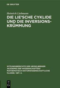 Die Lie'sche Cyklide und die Inversionskrümmung